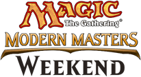 Magic the Gathering modern masters weekend